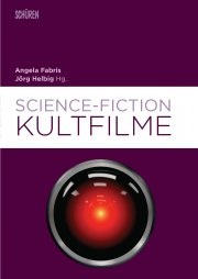 Science-Fiction-Kultfilme