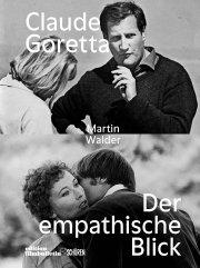 Claude Goretta - der empathische Blick