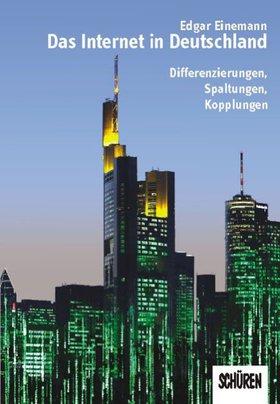 Das Internet in Deutschland
