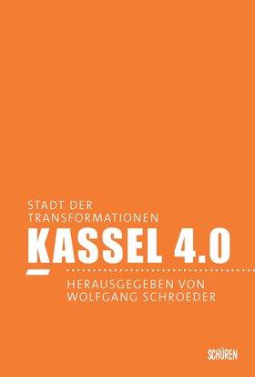 Kassel 4.0 - Stadt der Transformationen