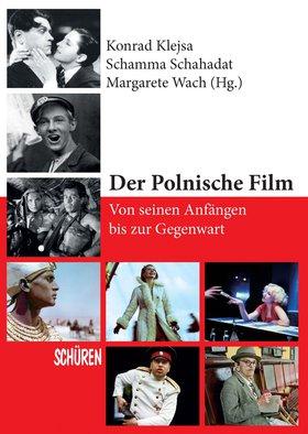 Der Polnische Film – von seinen Anfängen bis zur Gegenwart