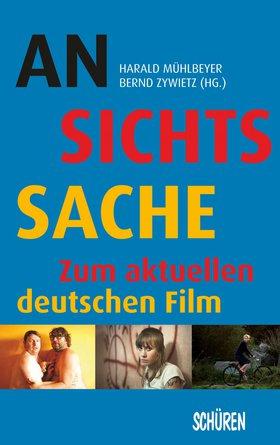 Ansichtssache – zum aktuellen deutschen Film