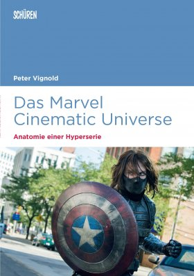 Das Marvel Cinematic Universe – Anatomie einer Hyperserie