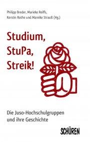 Studium, Stupa, Streik!