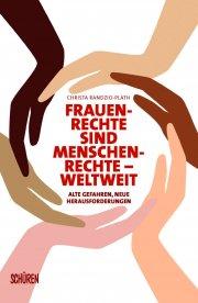 Frauenrechte sind Menschenrechte – weltweit