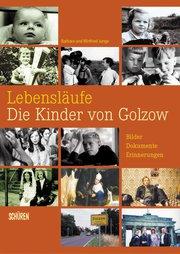 Lebensläufe – Die Kinder von Golzow