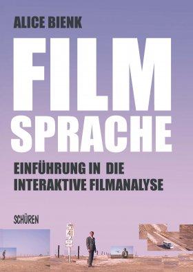 Filmsprache – Einführung in die interaktive  Filmanalyse
