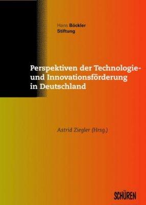 Perspektiven der Technologie- und Innovationsförderung in Deutschland
