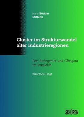 Cluster im Strukturwandel alter Industrieregionen