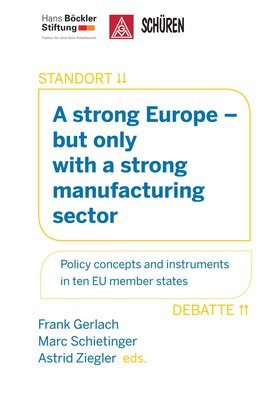 A strong Europe – but only with a strong manufacturing sector
