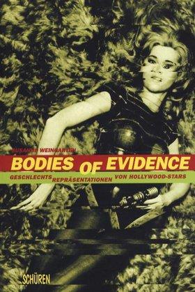 Bodies of Evidence Geschlechtsrepäsentationen von Hollywoodstars
