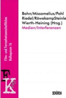 Medien /Interferenzen