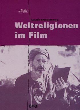 Weltreligionen im Film