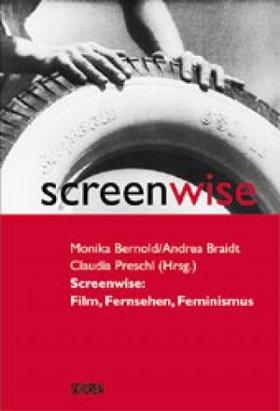 Screenwise: Film, Fernsehen, Feminismus