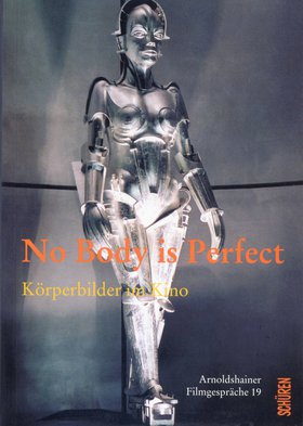 No Body is perfect. Körperbilder im Kino