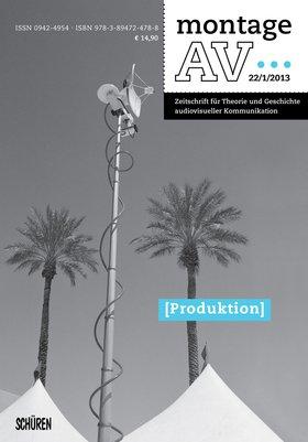 Produktion [Montage AV 1/2013]