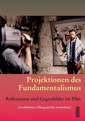 Projektionen des Fundamentalismus