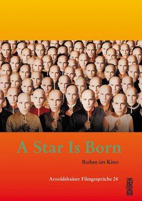 A Star Is Born - Ruhm im Kino