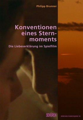 Konventionen eines Sternmoments.   Die Liebeserklärung im Spielfilm