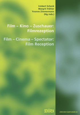 Film – Kino – Zuschauer: Filmrezeption [ZFS 24]