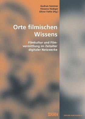 Orte filmischen Wissens [ZFS 26]