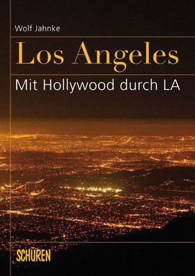 Los Angeles – mit Hollywood durch L.A.