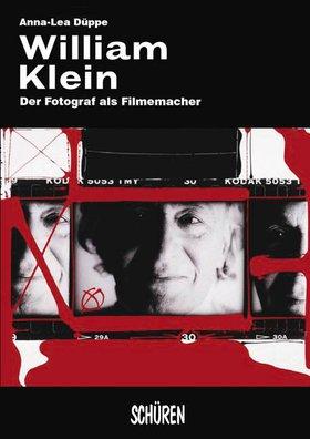William Klein: der Fotograf als Filmemacher