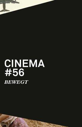 Cinema 56: BEWEGT
