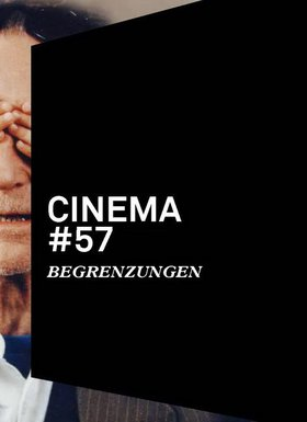 Cinema 57: Begrenzungen