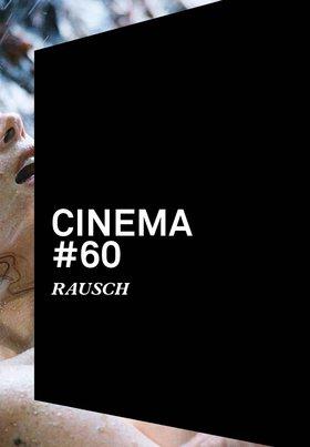 Cinema 60: Rausch