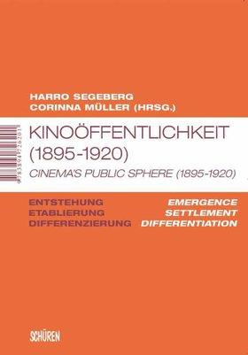 Kinoöffentlichkeit (1895–1920) / Cinema's Public Sphere (1895–1920) [MSM]