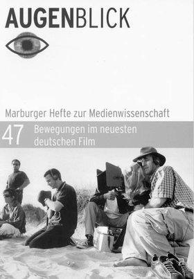 Bewegung im neuesten deutschen Film