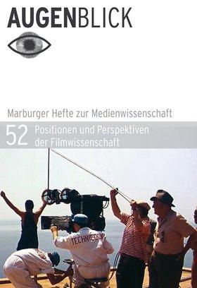 Positionen und Perspektiven der Filmwissenschaft
