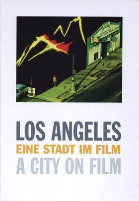 Los Angeles Eine Stadt im Film