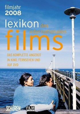 Lexikon des internationalen Films – Filmjahr 2008