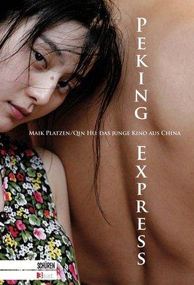Peking Express – das junge China und seine Filme.