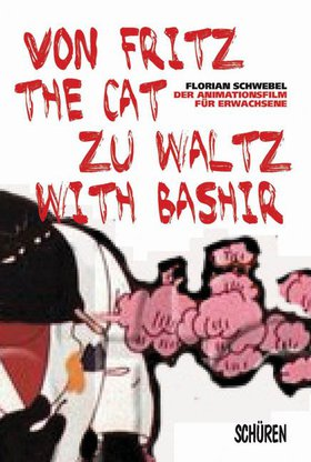 Von Fritz the Cat zu Waltz with Bashir