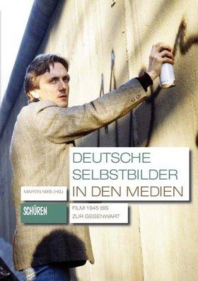 Deutsche Selbstbilder in den Medien [KMS 4]