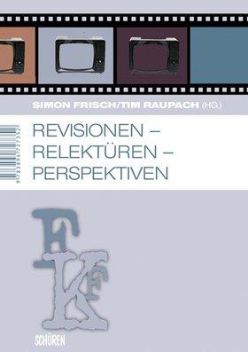 Revisionen – Relektüren – Perspektiven