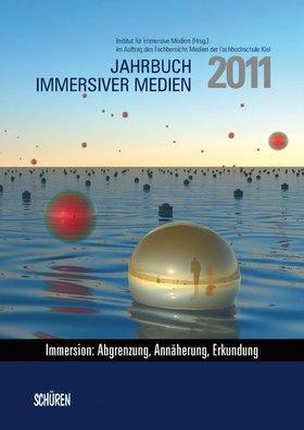 Jahrbuch immersiver Medien 2011