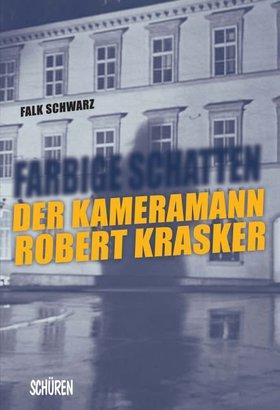 Farbige Schatten - Der Kameramann Robert Krasker