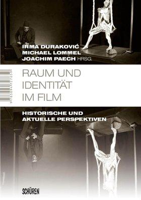 Raum und Identität im Film [MSM 37]