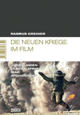 Die neuen Kriege im Film [MSM 39]
