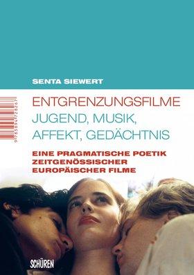 Entgrenzungsfilme – Jugend, Musik, Affekt, Gedächtnis [MSM 42]