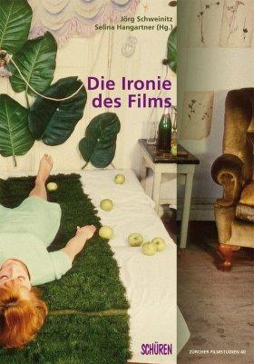 Die Ironie des Films [ZFS 43]
