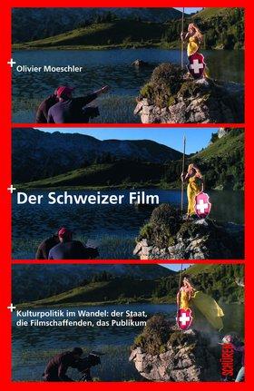 Der Schweizer Film