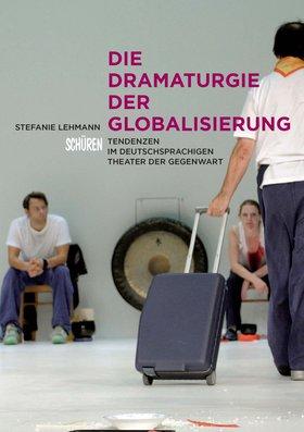 Die Dramaturgie der Globalisierung [KMS 7]