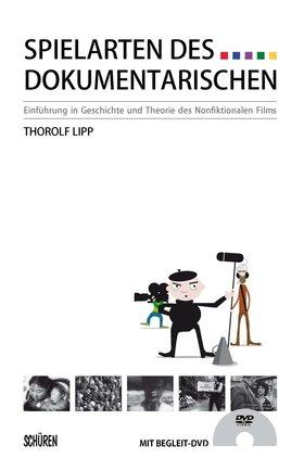 Spielarten des Dokumentarischen