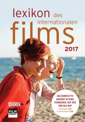 Lexikon des internationalen Films – Filmjahr 2017